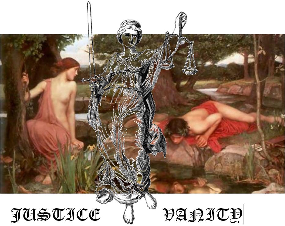 Vanity vs. Justice