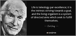 Teleology- Carl Jung